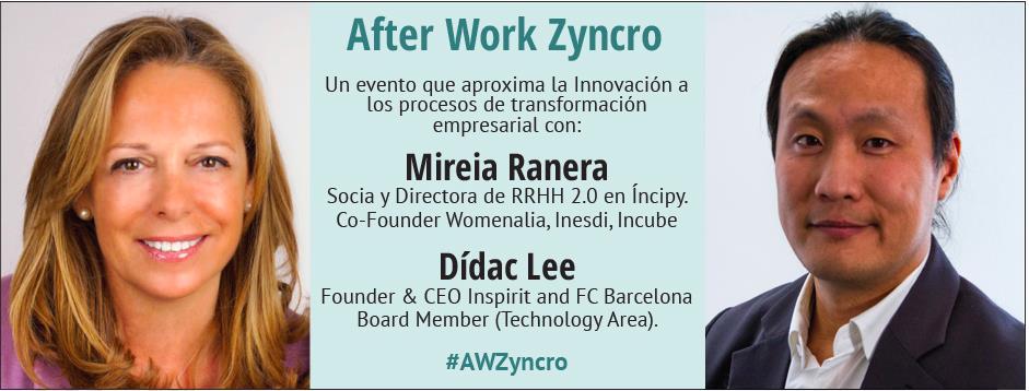 Afterwork Zyncro Mireia Ranera y Dídac Lee